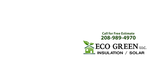 Eco Green Idaho Boise Insulation Boise Solar Boise